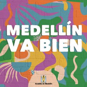 Medellín Va Bien