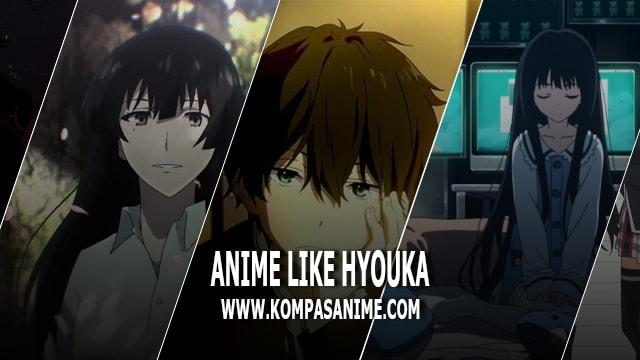 Top 9 Anime Mirip Hyouka [Rekomendasi Terbaik]