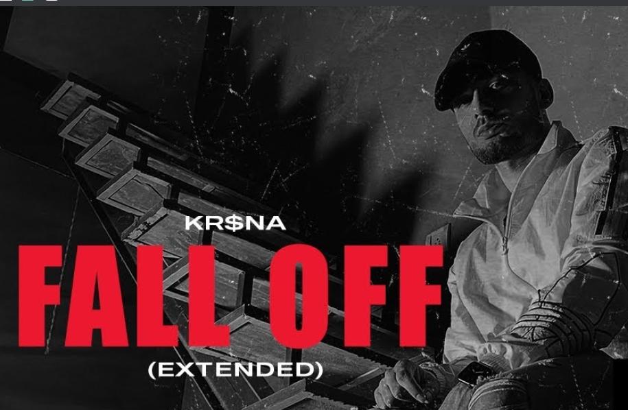 Fall Off (Extended) Lyrics - KR$NA