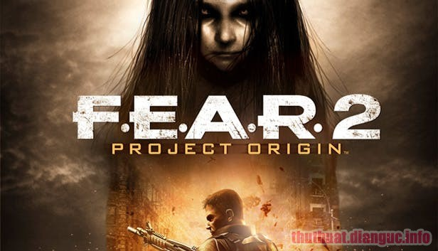 Download Game F.E.A.R 2 (Việt Hóa) Full Crack