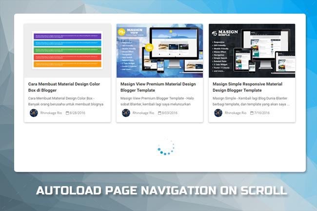 Membuat Autoload Page Navigation on Scroll di Blog