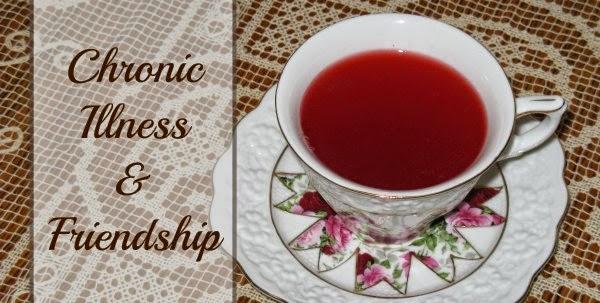 Chronic Illness and Friendship