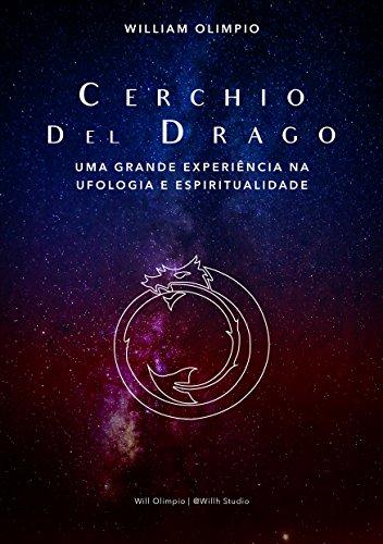 Cerchio Del Drago: Uma Grande Experiência na Ufologia e Espiritualidade