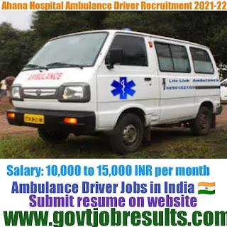 Ahana Hospital Ambulance Driver Recruitment 2021-22