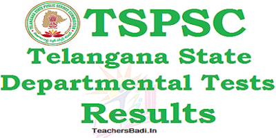 TSPSC Results,Departmental Tests results, May 2016 session Departmental tests results