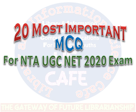 20 Most Important MCQ for NTA UGC NET-2020 Exam