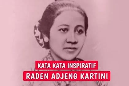 35 Kata Kata R.A Kartini tentang Perjuangan dan Perempuan, Inspiratif!
