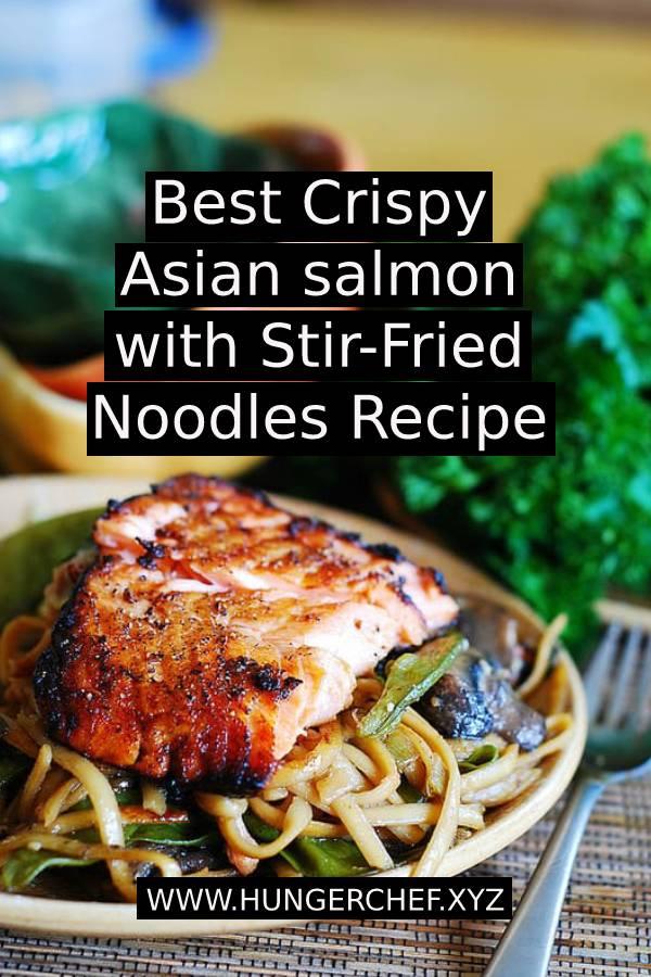 Best Crispy Asian salmon with Stir-Fried Noodles Recipe #crispy #salmon #salmonrecipe #seafood #noodles #noodlesrecipe #asianrecipe #asianfood #dish #maindish #dinner #dinnerrecipe #easydinner #recipeoftheday