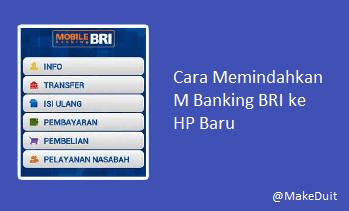 Cara Memindahkan M Banking BRI ke HP Baru