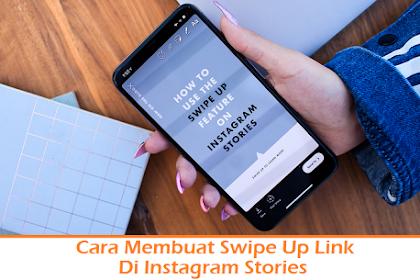 Cara Membuat Swipe Up Link Di Instagram Stories Paling Mudah