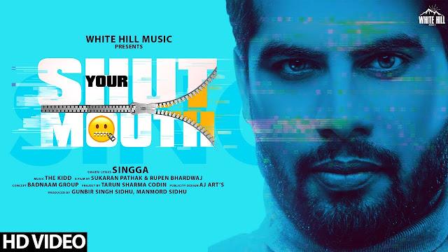 Shut Your Mouth Lyrics in Hindi & English - Singga