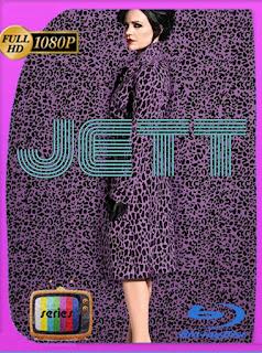 Jett Temporada 1 HD [1080p] Latino [GoogleDrive] SilvestreHD