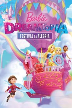 Capa Barbie Dreamtopia – Festival da Alegria – WEB-DL 1080p Dual Áudio (2019) Torrent
