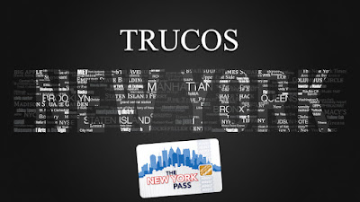 TRUCOS NEW YORK PASS