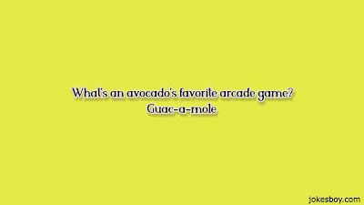 Awesome Avocado Jokes