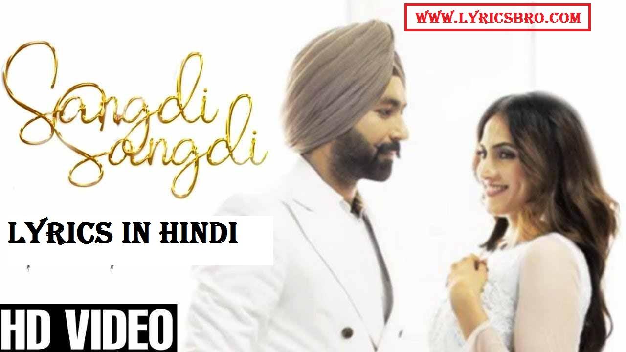 sangdi-sangdi-hindi-lyrics,tarsem-jassar,New-Punjabi-Song