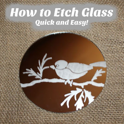 How to Etch Glass ~ Quick and Easy!