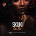 MPNAIJA MUSIC:Skuki – Sisi Eko