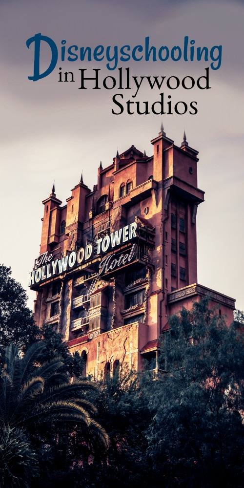 Disneyschooling in Hollywood Studios and Beyond-great ideas for learning at Disney