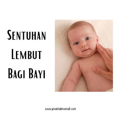Sentuhan Lembut Bagi Bayi