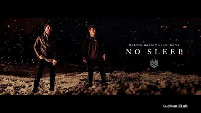 Martin Garrix feat. Bonn - No Sleep Lyrics