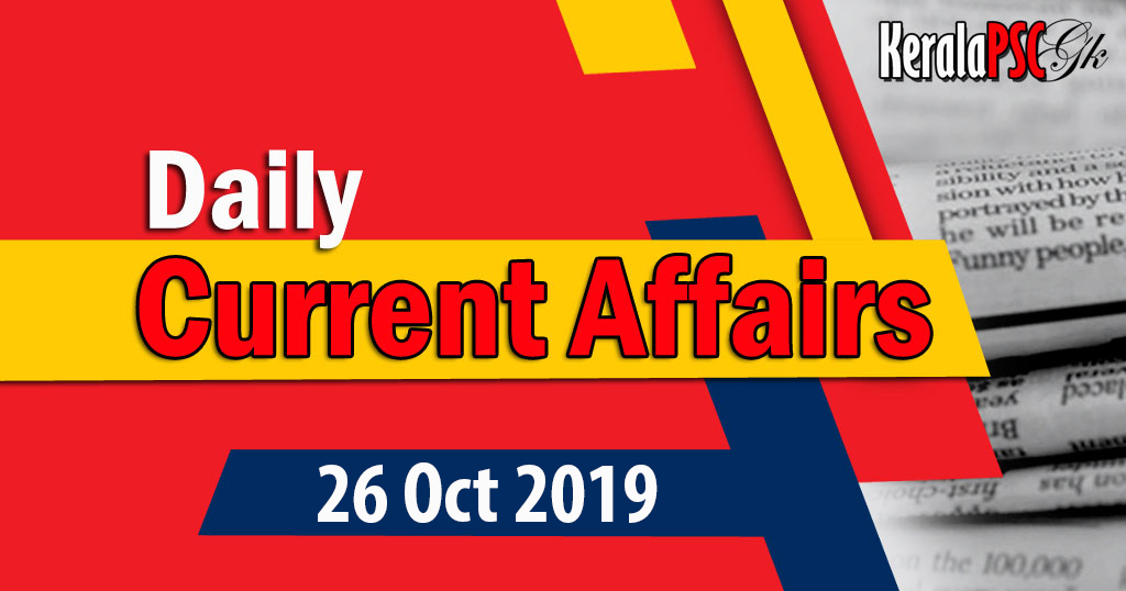 Kerala PSC Daily Malayalam Current Affairs 26 Oct 2019