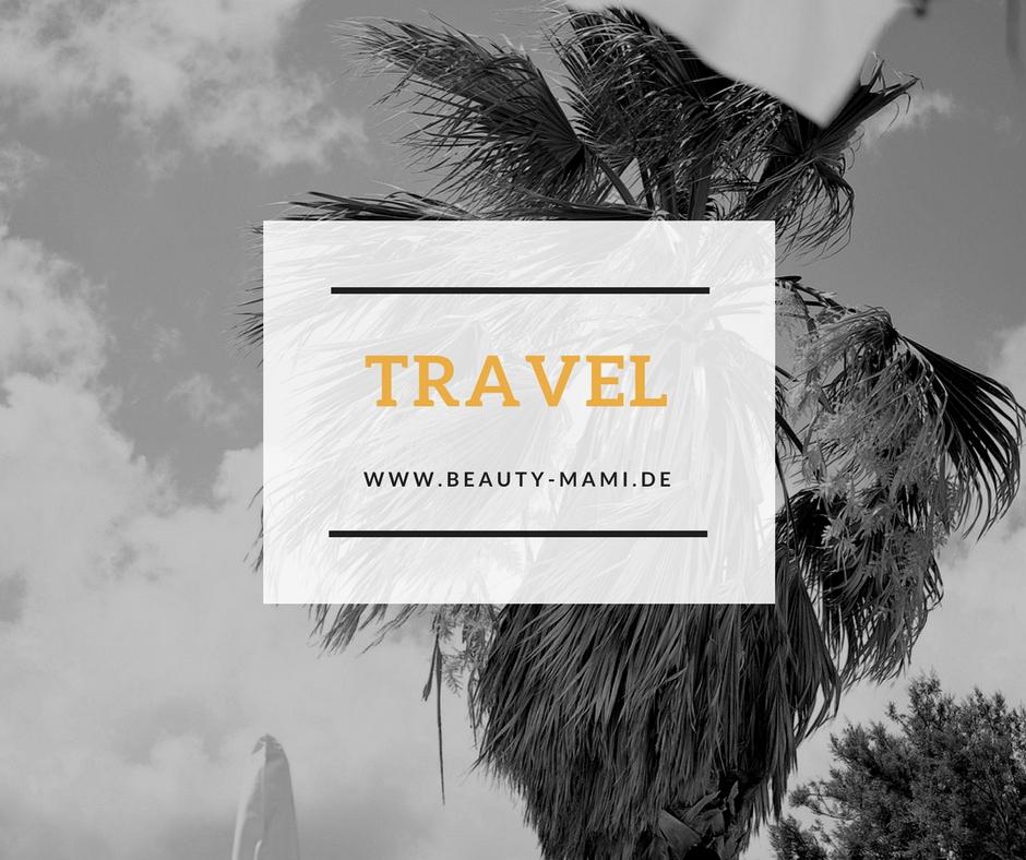 Travel, Reisen, Reisen mit Kindern, Reise-Tipps, Urlaub, Reise-Inspiration