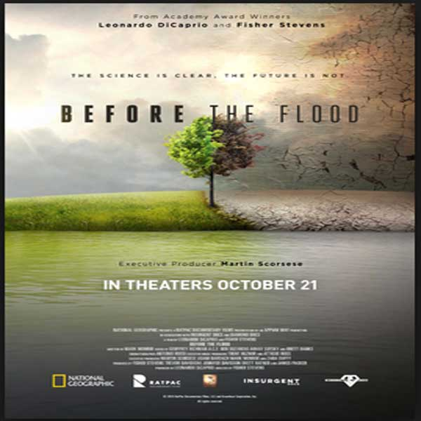 Before the Flood, Film Before the Flood, Before the Flood Synopsis, Before the Flood Trailer, Before the Flood Review, Download Poster Film Before the Flood 2016