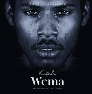 AUDIO | Kusah - Wema | Download mp3