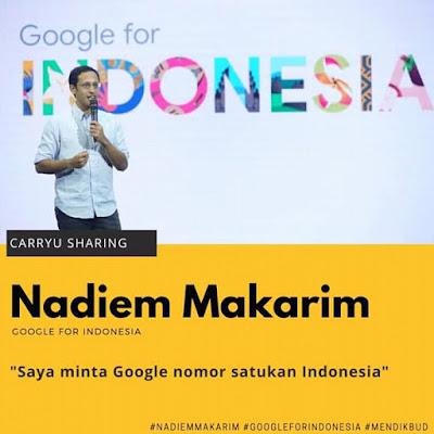 Nadiem Makarim : Saya minta Google nomor satukan Indonesia