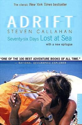 Adrift-Seventy Six Days Lost at Sea by Steven Callahan