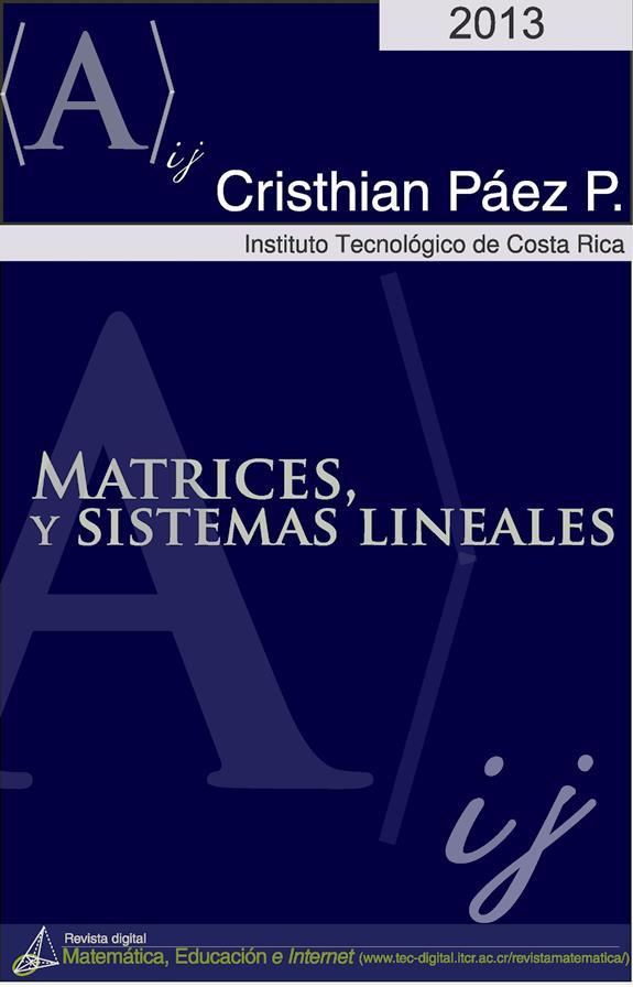 Matrices y sistemas lineales – Christian Páez P.