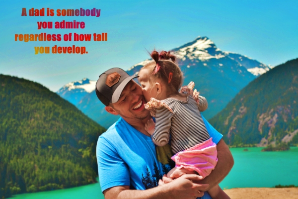 Fathers day 2077, Fathers day quotes