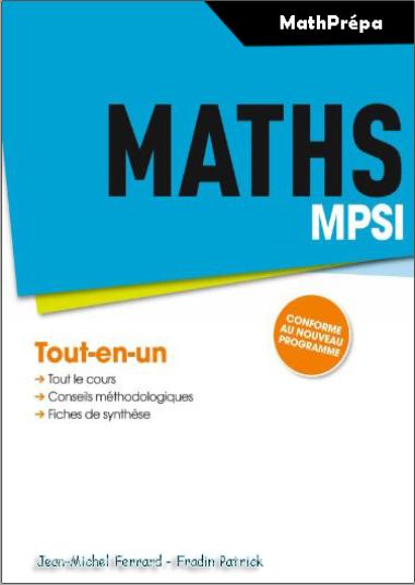 Livre : Maths MPSI, tout-en-un - Jean-Michel Ferrard PDF