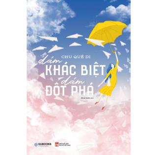 Dám Khác Biệt, Dám Đột Phá ebook PDF EPUB AWZ3 PRC MOBI