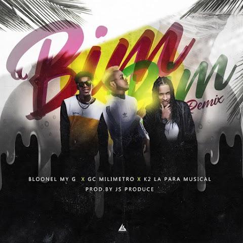 ESTRENOS SOLO AQUÍ ➤ K2 La Para Musical Ft Blonel My G & GC Milimetro - Bim Bim (Remix)