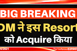 Lucknow DM Acquires Lucknow's Biggest Resort