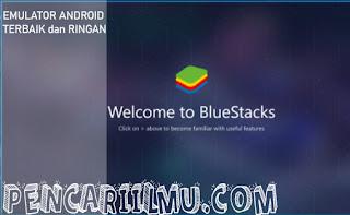 4 emulator android ringan dan terbaik untuk pc/laptop