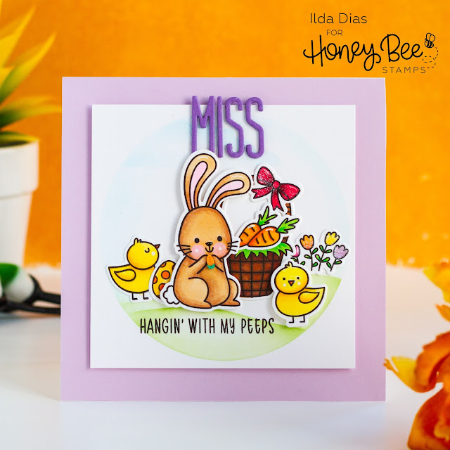 Miss My Peeps, Friendship Card,Honey Bee Stamps,Easter Card,Easter Buddies,Atelier Inks,Ink Blending,Card Making, Stamping, Die Cutting, handmade card, ilovedoingallthingscrafty, Stamps, how to,