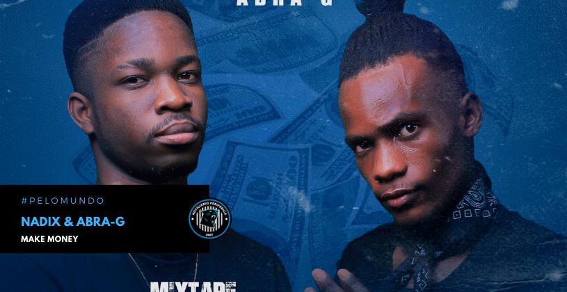 """Os rappers angolanos Nadix & Abra-G lançam a mixtape """"Make Money"""""""