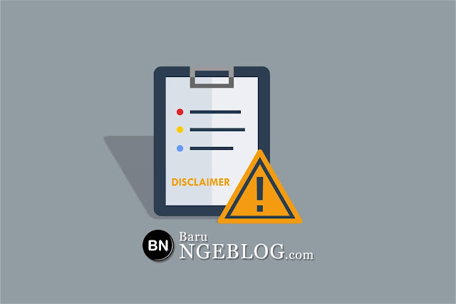 Cara Mudah dan Cepat Membuat Disclaimer di Blog Secara Online