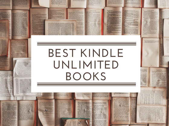 Kindle Unlimited: The ten best books to borrow