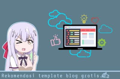 Share Kumpulan Template Blogger Terpopuler Gratis