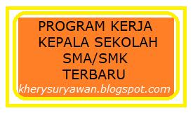 Program Kerja Kepala Sekolah SMA/SMK Tahun Pelajaran 2019/2020