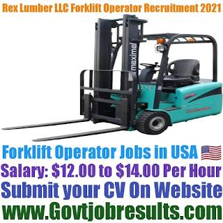 Rex Lumber LLC Forklift Operator Recruitment 2021-22