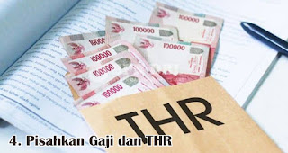Pisahkan Gaji dan THR merupakan salah satu tips mudah kelola keuangan jelang lebaran