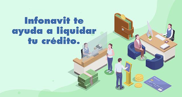 Infonavit apoya con 50% de descuento a quien liquide su crédito anticipadamente
