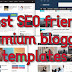 8 best SEO friendly premium blogger templates