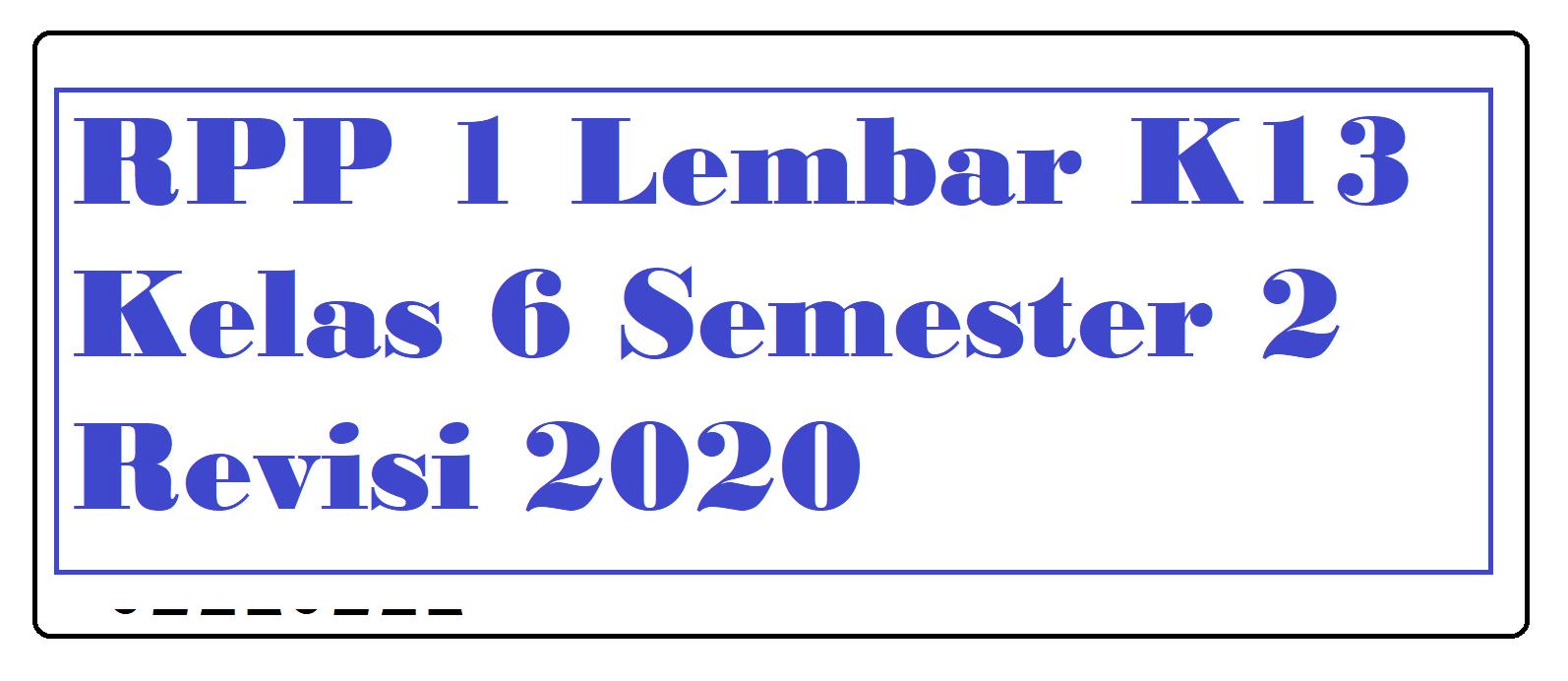 Download RPP 1 Lembar Kelas 6 Semester 2 Revisi2020
