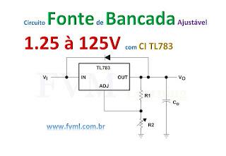 Circuito fonte de bancada regulável 1.25 à 125V com CI TL783